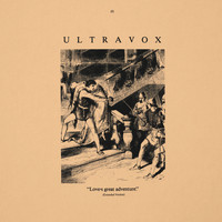 Ultravox - Love's Great Adventure (2009 Remaster)