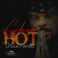 Chuck Fenda - Gideon Hot