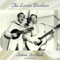 The Louvin Brothers - Satan Is Real (Remastered 2018)