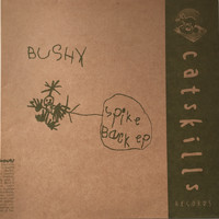 Bushy - Spike Back EP
