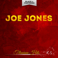 Joe Jones - Titanium Hits