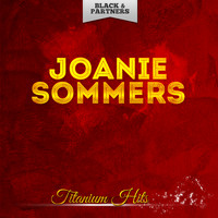 Joanie Sommers - Titanium Hits