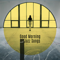 The Jazz Messengers - Good Morning with Jazz Songs – Perfect Music to Start a Day Good
