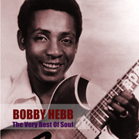Bobby Hebb - The Very Best Of Soul