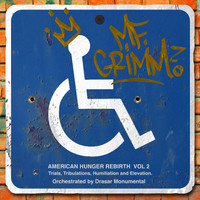 MF Grimm - America Hunger Rebirth, Vol. 2: Trials, Tribulations, Humiliation and Elevation (Explicit)
