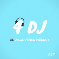 Various Artists / - 4 DJ: UnDiscovered Weekly #57