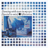 Ultravox - Dancing with Tears in My Eyes (2009 Remaster)