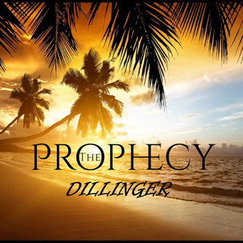 Dillinger - The Prophecy