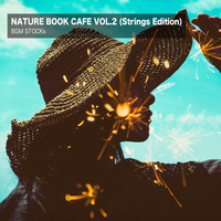 BGM STOCKs - Nature Book Cafe Vol. 2 (Strings Edition)
