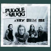 Puddle Of Mudd - Away From Me (Explicit)