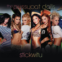 The Pussycat Dolls - Stickwitu