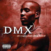 DMX - It's Dark And Hell Is Hot (Explicit)