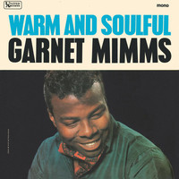 Garnet Mimms - Warm And Soulful