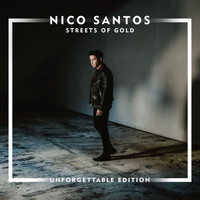Nico Santos - Streets Of Gold (Unforgettable Edition)