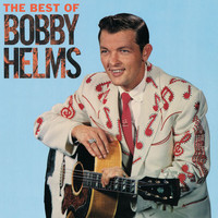 Bobby Helms - The Best Of Bobby Helms
