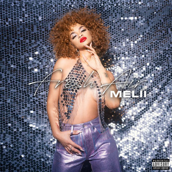 Melii - Fresh Air (Explicit)