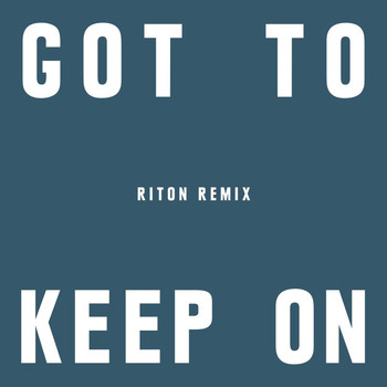 The Chemical Brothers - Got To Keep On (Riton Remix)