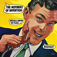 The Mothers of Invention - Weasels Ripped My Flesh