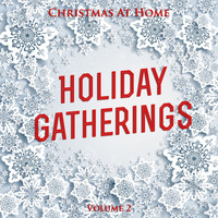 Various Artists - Christmas At Home: Holiday Gatherings, Vol. 2