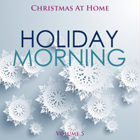 Various Artists - Christmas At Home: Holiday Morning, Vol. 5