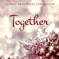 Various Artists - Classic Christmas Collection: Together, Vol. 1