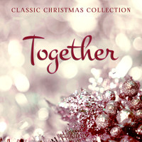 Various Artists - Classic Christmas Collection: Together, Vol. 4