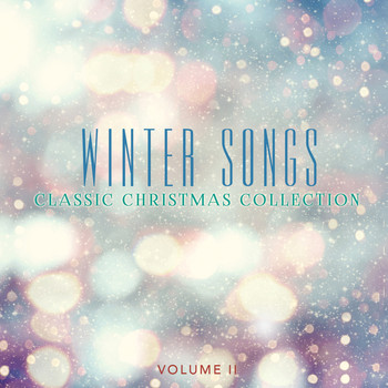 Various Artists - Classic Christmas Collection: Winter Songs, Vol. 2