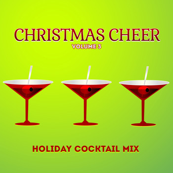 Various Artists - Holiday Cocktail Mix: Christmas Cheer, Vol. 3