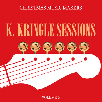 Various Artists - Holiday Music Jubilee: K. Kringle Sessions, Vol. 3