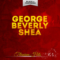 George Beverly Shea - Titanium Hits