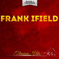 Frank Ifield - Titanium Hits