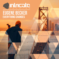 Eugene Becker - Everything Changes