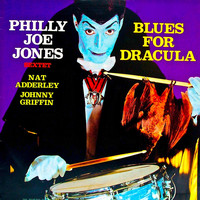 Philly Joe Jones - Blues For Dracula (Remastered)