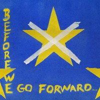 TOUTS - Before We Go Forward