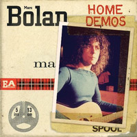 Marc Bolan - Home Demos, Vol. 5