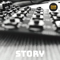 Human Been - Story
