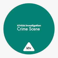 Various Artists / - KTV036 Investigation - Crime Scene