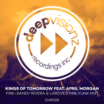 Kings of Tomorrow - Fire (feat. April Morgan) (Sandy Rivera & Laroye's Fire Funk Mix)