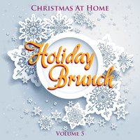 Various Artists - Christmas At Home: Holiday Brunch, Vol. 5