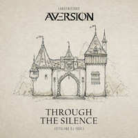 Aversion - Through The Silence