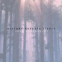 Jose Carcavelos - History Repeats Itself