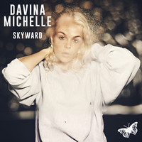 Davina Michelle - Skyward