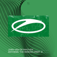 Jorn Van Deynhoven - Anthems (The Remixes, Pt. 2)