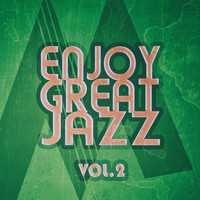 Various Artists - Enjoy Great Jazz - Vol.2