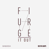 Dexta Daps - Figure It Out (Explicit)