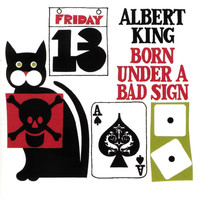 Albert King - Born Under a Bad Sign