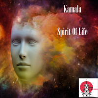 Kamala - Spirit Of Life