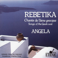 Angela - Rebetika (Songs of the Greek Soul)