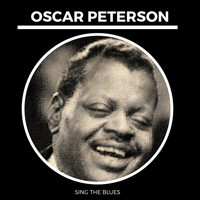 Oscar Peterson - Sing the Blues