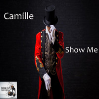 Camille - Show Me